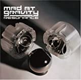 Resonance by Mad at Gravity (2002-07-16)