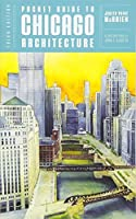 Pocket Guide to Chicago Architecture (Third Edition) by Judith Paine McBrien(2014-06-23)