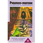 Pyramids of Montauk: Explorations in Consciousness (The Montauk Project Series Book 3)