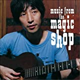 Music From The Magic Shop 画像