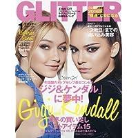 GLITTER(グリッター) 2016年 01 月号 [雑誌]