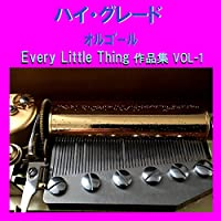FOREVER YOURS Originally Performed By Every Little Thing (オルゴール)