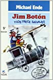 Jim Boton Y Los Trece Salvajes/Jim Button and the Thirteen Wild Men