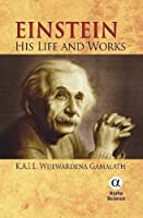 Einstein: His Life and Works