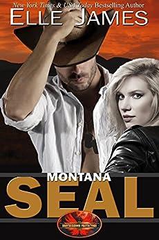 Montana SEAL (Brotherhood Protectors Book 1) by [James, Elle]