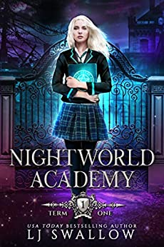 Nightworld Academy: Term One by [Swallow, LJ]