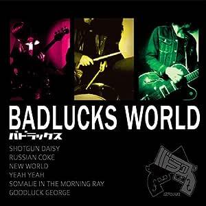 BADLUCKS WORLD