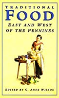 Traditional Food East and West of the Pennines (Food & Society S.)