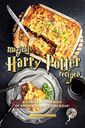 Magical Harry Potter Recipes: ...
