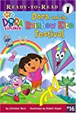 Dora and the Rainbow Kite Festival (Ready-to-Read, Level 1: Dora the Explorer)