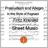 楽譜 pdf クライスラー プレリュードとアレグロ(ガエタノ・プニャーニ風) ヴァイオリン譜 ピアノ伴奏譜