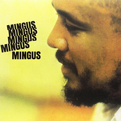 アルバム・レビュー Charles Mingus『Five Mingus』