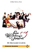 Penguin Readers: Level 5 FOUR WEDDINGS AND A FUNERAL (MP3 PACK) (Pearson English Graded Readers)