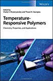 Temperature-Responsive Polymers: Chemistry, Properties and Applications