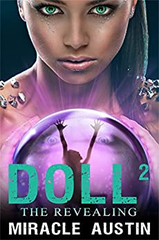 Doll 2: The Revealing by [Austin, Miracle]