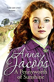 A Pennyworth of Sunshine: The Irish Sisters, Book 1 by [Jacobs, Anna]