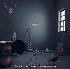FLOW「NIGHT PARADE by FLOW & HOME MADE 家族」のジャケット画像
