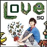 Love SQ