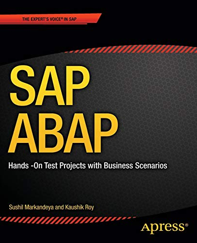 Download SAP ABAP: Hands-On Test Projects with Business Scenarios 1430248033
