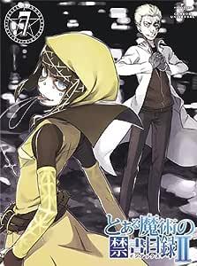とある魔術の禁書目録Ⅱ 第7巻 〈初回限定版〉 [DVD]