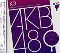 Team K 3rd Stage: Nonai Paradise by Akb48 (2007-03-07)