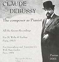 Claude Debussy: The Composer as Pianist (The Caswell Collection, Vol. 1) by CLAUDE DEBUSSY (2000-09-26)