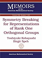 Symmetry Breaking for Representations of Rank One Orthogonal Groups (Memoirs of the American Mathematical Society)