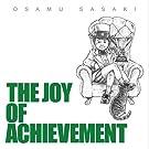 THE JOY OF ACHIEVEMENT