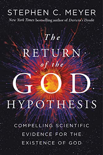 The Return of the God Hypothesis: Compelling Scientific Evidence for the Existence of God (English Edition)