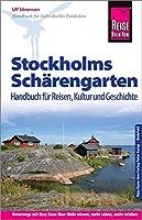 Reise Know-How Reisefuehrer Stockholms Schaerengarten Handbuch fuer Reisen, Kultur und Geschichte: Reisefuehrer fuer individuelles Entdecken