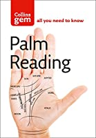 Palm Reading: Discover the Future in the Palm of Your Hand (Collins Gem)