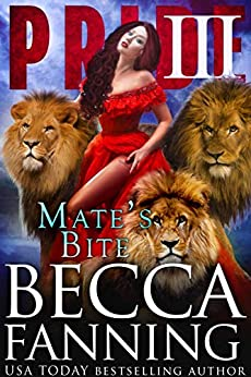 Mate's Bite (Pride Book 3) by [Fanning, Becca]