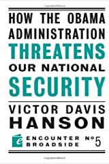 How The Obama Administration Threatens Our National Security (Encounter Broadsides Book 5) Kindle Edition