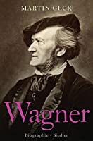 Geck, M: Richard Wagner