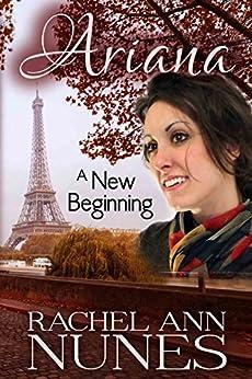 A New Beginning (Ariana Book 3) by [Nunes, Rachel Ann]