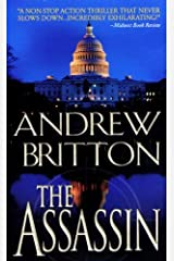 The Assassin (A Ryan Kealey Thriller) by Andrew Britton (2008-02-01) Mass Market Paperback