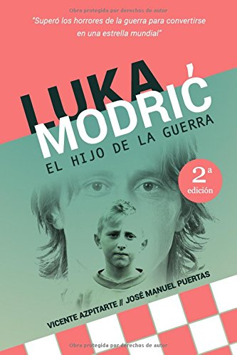 Luka Modrić: El hijo de la guerra