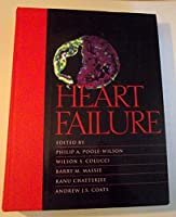 Heart Failure: Scientific Principles and Clinical Practice