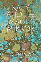 Katy and the Magic Mirror
