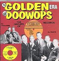 Golden Era of Doo Wops: Everlast Records