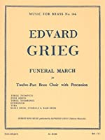 Edvard Grieg: Funeral March (12-Part Brass/Percussion) (Score/Parts). For ブラス・アンサンブル, パーカッション