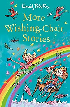 More Wishing-Chair Stories: Book 3 (The Wishing-Chair) by [Blyton, Enid]