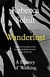 Amazon.co.jpWanderlust: A History of Walking