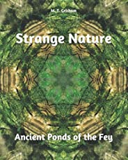 Strange Nature: Ancient Ponds of the Fey