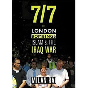 7/7: The London Bombings, Islam, And the Iraq War