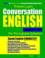 Preston Lee's Conversation English For Portuguese Speakers Lesson 41 - 60