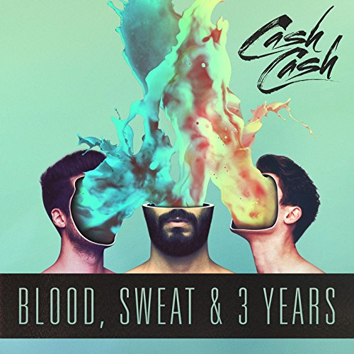 Blood, Sweat & 3 Years [Explicit]
