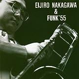 中川英二郎&FUNK'55 画像