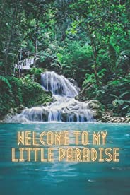 welcome to my little paradise: Beautiful paradise