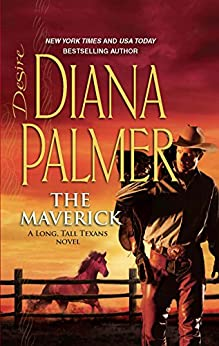 [Palmer, Diana]のThe Maverick (Long, Tall Texans Book 43) (English Edition)